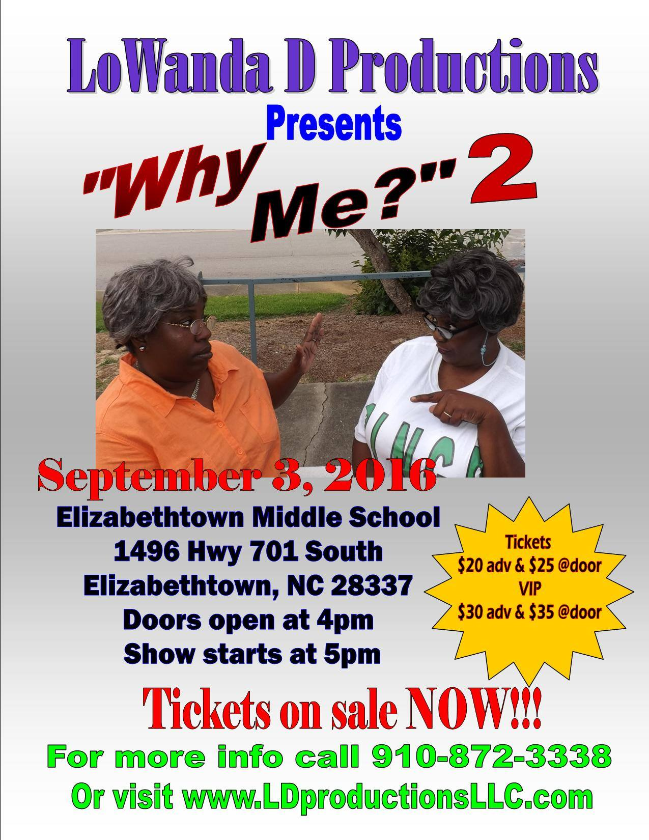 Advanced Tickets on Sale for play Why Me? 2